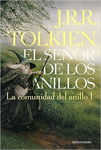 El Señor de los Anillos, I. La Comunidad del Anillo edición ...