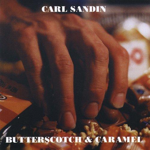 - Butterscotch & Caramel by Sandin, Carl (2012-03-20?