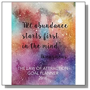 The Law of Attraction Goal Planner 2018: 8.5