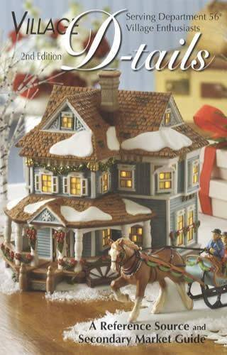 Department 56 Village D-tails: A Reference Source and Secondary Market Guide, 2nd Edition pdf epub