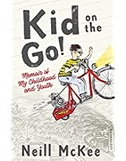Kid on the Go!: Memoir of My Childhood and Youth