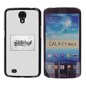 YOYOYO Smartphone Protección Defender Duro Negro Funda Imagen Diseño Carcasa Tapa Case Skin Cover Para Samsung Galaxy Mega 6.3 I9200 SGH-i527 - ayer está en la caja