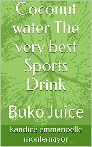 Coconut water The very best Sports Drink: Buko Juice