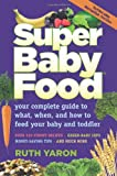 Super Baby Food, Ruth Yaron, 0965260321