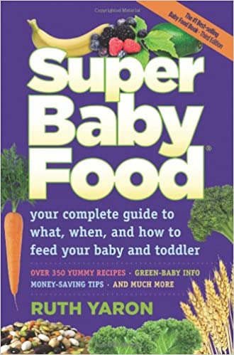 Super baby food ruth yaron 9780965260329 amazon books forumfinder Image collections
