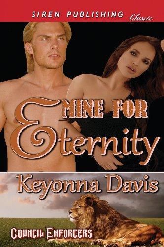 Mine for Eternity [Council Enforcers] (Siren Publishing Classic)