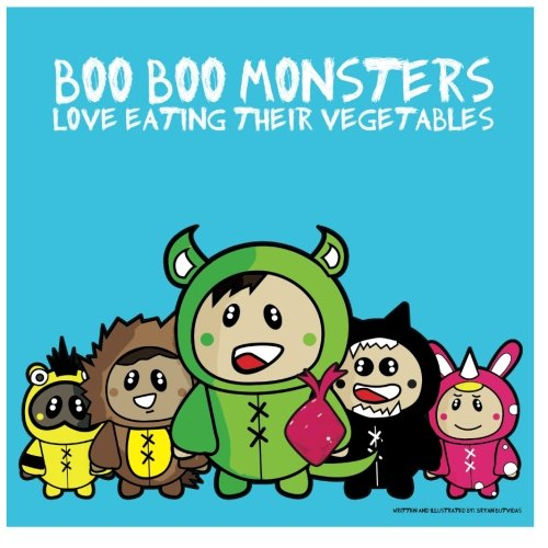 Boo Boo Monsters: Love Eating Their Vegetables ebook