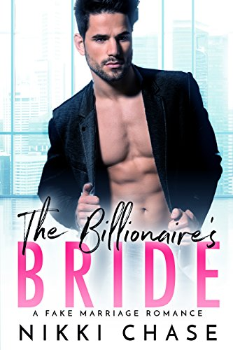 Download for free The Billionaire's Bride: A Fake Marriage Romance