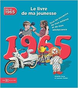 1965 Le Livre De Ma Jeunesse Amazon Fr Armelle Leroy