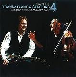 Transatlantic Sessions Series 4, Vol. 1