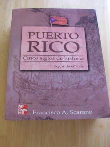 Puerto Rico Cinco Siglos de -