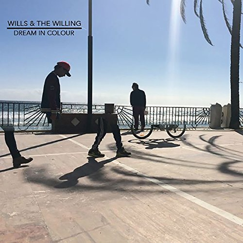 Wills & The Willing - Dream In Colour