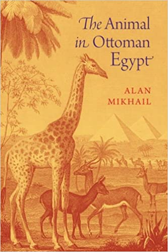 Image result for The Animal in Ottoman Egypt