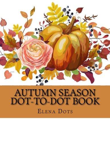 Download Autumn Season Dot-to-Dot Book (Adult Dot to Dot Books) pdf