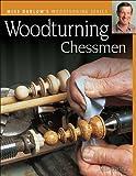 Woodturning Chessmen (Darlow's Woodturning series)