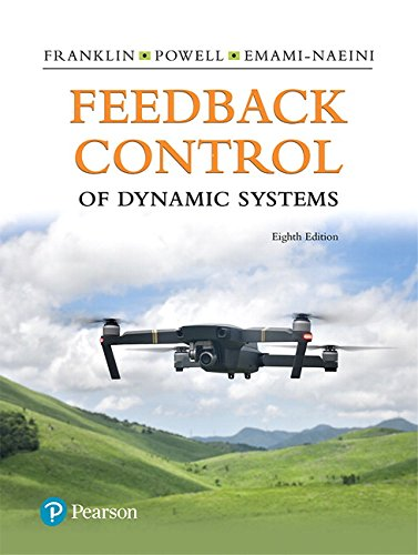 [E.b.o.o.k] Feedback Control of Dynamic Systems (8th Edition) (What's New in Engineering) E.P.U.B