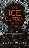 The Ice Curtain, Robin White, 0440226244