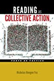 "Nicholas Hengen Fox, ""Reading as Collective Action: Texts as Tactics"" (U Iowa Press, 2017)"