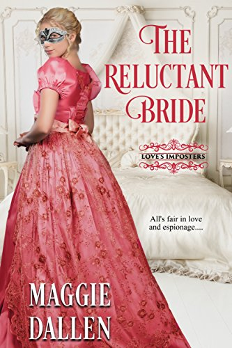 The Reluctant Bride (Love's Imposters Book 2)