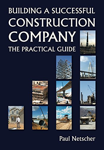 (Building a Successful Construction Company: The Practical Guide)