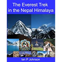 The Everest Trek in the Nepal Himalaya