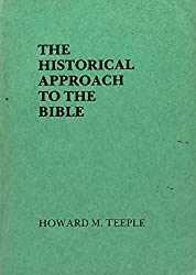 The Historical Approach to the Bible (Truth in Religion, 2)