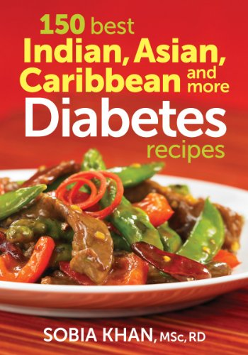 Search : 150 Best Indian, Asian, Caribbean and More Diabetes Recipes