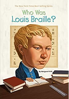 Louis Braille: The Boy Who Invented Books for the Blind ...