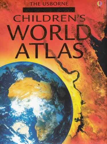 The Usborne Children's World Atlas: Internet Linked