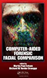 Computer-Aided Forensic Facial Comparison, , 1439811334