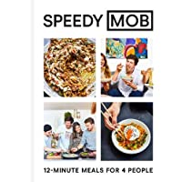 Speedy MOB: 12-Minute Meals For 4 People