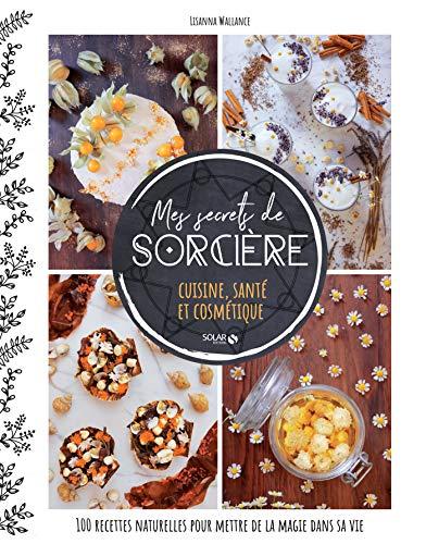 Mes Del Halloween (Mes secrets de sorcière - cuisine, santé et cosmétique (French)