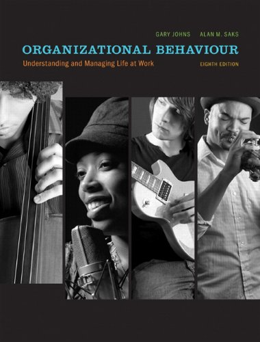 Organizational Behaviour: Understanding and Managing Life at Work with MyOBLab (8th Edition)