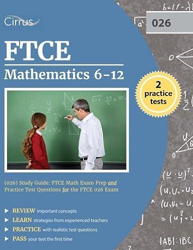 ftce mathematics 6 12 026 study guide ftce math exam prep and rh amazon com ftce math 6-12 study guide free ftce math study guide