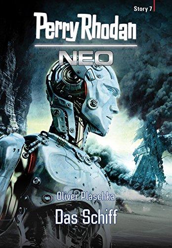 Perry Rhodan Neo Story 7: Das Schiff (German Edition)