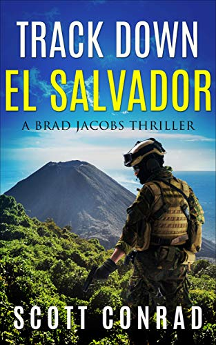 Track Down El Salvador (A Brad Jacobs Thriller Book 6)