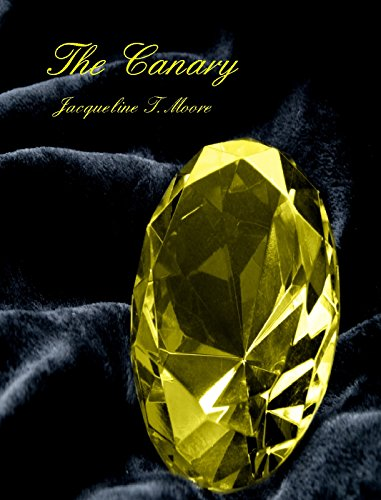 The Canary by [Moore, Jacqueline T.]