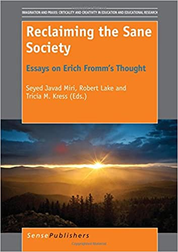 Reclaiming The Sane Society Essays On Erich Fromms Thought  Reclaiming The Sane Society Essays On Erich Fromms Thought Imagination  And Praxis Criticality And Creativity In Education And Educational  Research  Essay On The Yellow Wallpaper also Global Warming Essay Thesis  Essay On Healthy Eating