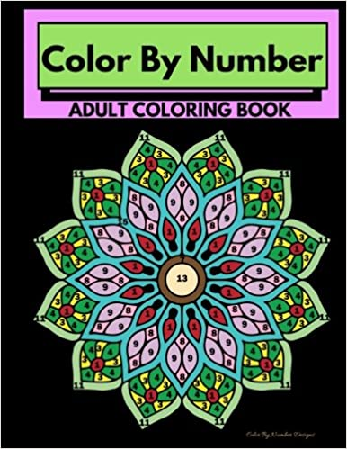 Amazon Com Color By Number Adult Coloring Book Stress Relieving