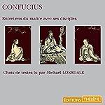 Entretiens du maître avec ses disciples |  Confucius
