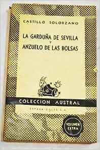La Garduna De Sevilla y Anzuelo De Las Bolsas: Castillo