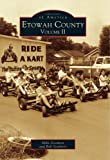 img - for Etowah County, Vol. 2 (AL) (Images of America) book / textbook / text book