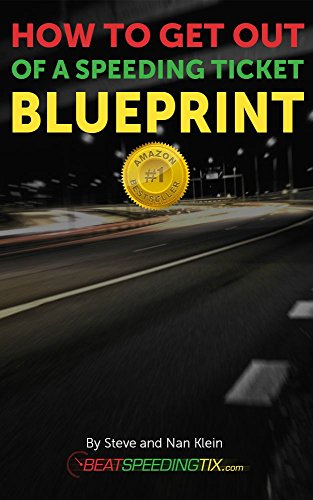 How to Get Out of a Speeding Ticket Blueprint