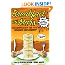 Breakfast on Mars and 37 Other Delectable Essays: Your Favorite Authors Take A Stab at the Dreaded Essay Assignment