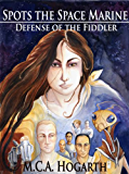 Spots the Space Marine: Defense of the Fiddler