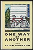 One Way or Another, Peter Cameron, 0060155698