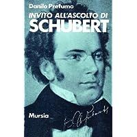 Invito all'ascolto di Franz Schubert