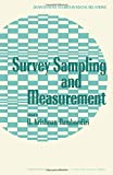 img - for Survey Sampling and Measurement (Quantitative Studies in Social Relations) book / textbook / text book