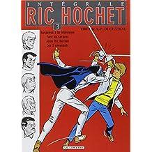Ric Hochet 03 Intégrale
