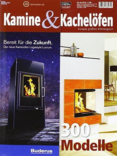 Kamine und Kachelöfen 2015: Wärme & Design. Wunderbare Ofenwelten